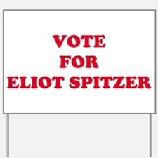 VOTE FOR ELIOT SPITZER  Yard Sign