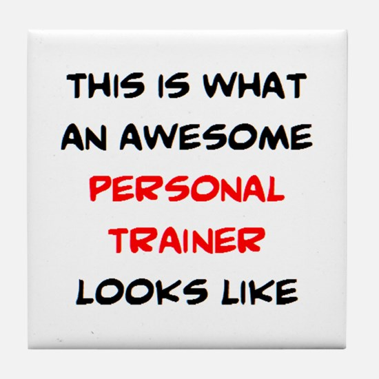 awesome personal trainer Tile Coaster