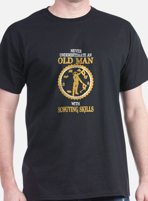 OLD MAN WITH SCOUTING SKILLS T-Shirt