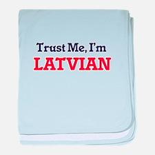 Trust Me, I'm Latvian baby blanket