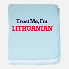 Trust Me, I'm Lithuanian baby blanket