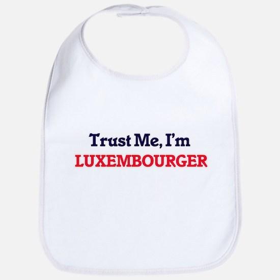 Trust Me, I'm Luxembourger Bib