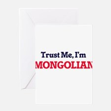Trust Me, I'm Mongolian Greeting Cards
