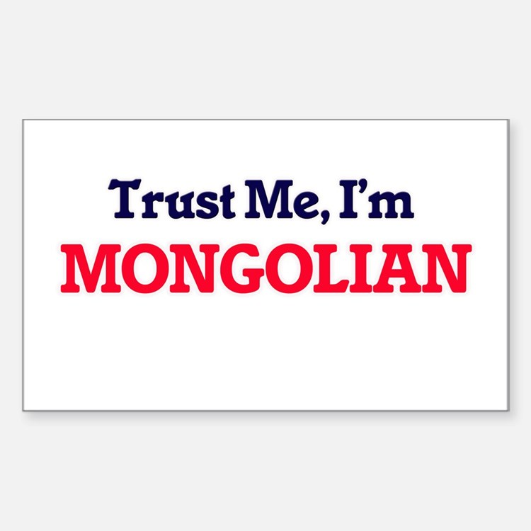 Trust Me, I'm Mongolian Decal
