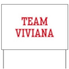 TEAM VIVIANA   Yard Sign