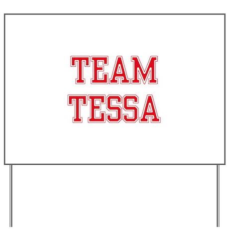 TEAM TESSA Yard Sign