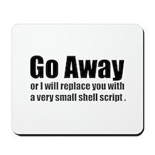 Go Away Mousepad