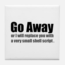 Go Away Tile Coaster
