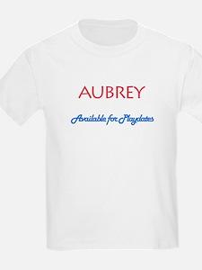 Aubrey - Available For Playda T-Shirt