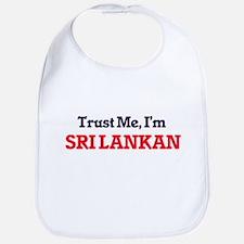 Trust Me, I'm Sri Lankan Bib