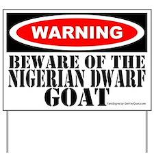 Beware Nigerian Dwarf Goat Yard Sign