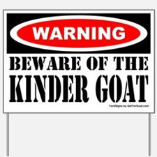 Beware Kinder Goat Yard Sign