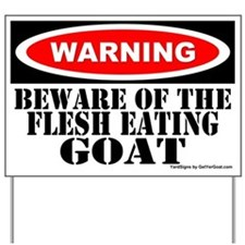 Beware Flesh Eating Goat Yard Sign