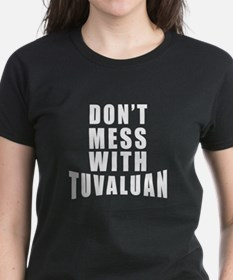 Don't Mess With Tuvalu Tee