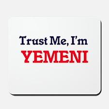 Trust Me, I'm Yemeni Mousepad