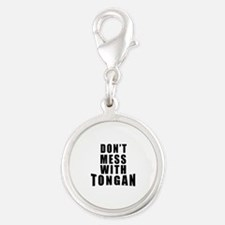 Don't Mess With Tonga Silver Round Charm