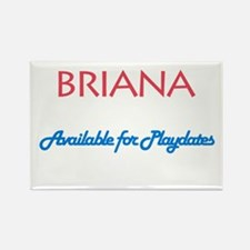Briana - Available For Playda Rectangle Magnet (10