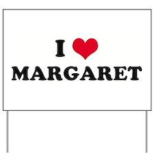 I HEART MARGARET  Yard Sign