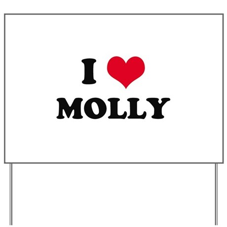 I HEART MOLLY Yard Sign