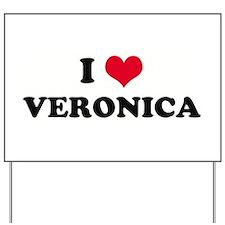 I HEART VERONICA  Yard Sign