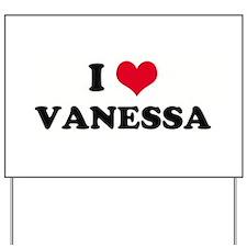 I HEART VANESSA  Yard Sign