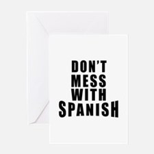 Don't Mess With Spain Greeting Card