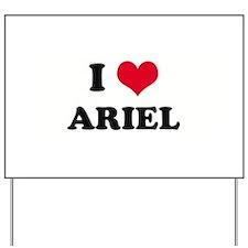 I HEART ARIEL  Yard Sign