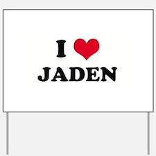 I HEART JADEN  Yard Sign