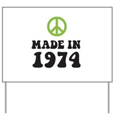 Made In 1974 Peace Symbol  Yard Sign