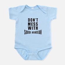Don't Mess With Saudi Arabia Infant Bodysuit