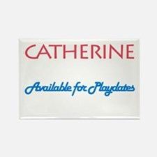 Catherine - Available For Pla Rectangle Magnet (10