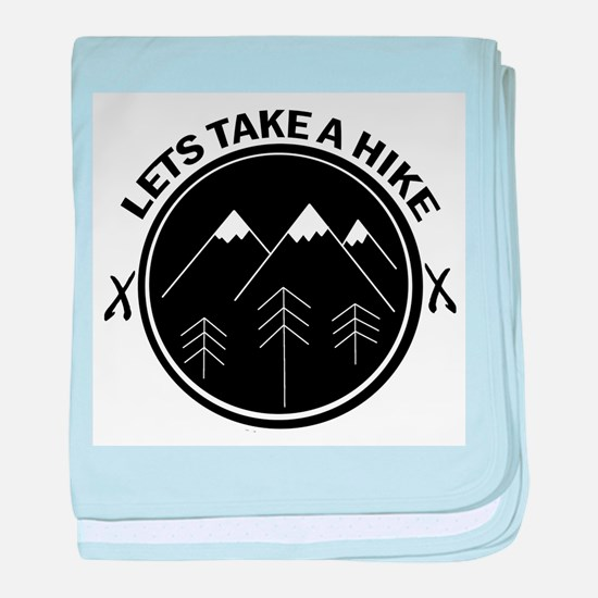 lets take a hike funny walking outdoo baby blanket
