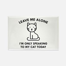 Only Speaking To My Cat Rectangle Magnet