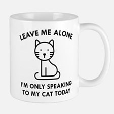 Only Speaking To My Cat Small Mugs