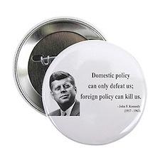 "John F. Kennedy 12 2.25"" Button"