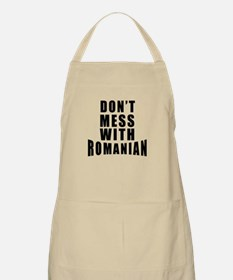 Don't Mess With Romania Apron