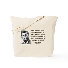 John F. Kennedy 13 Tote Bag