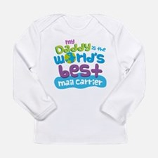 Mail Carrier Gifts for Long Sleeve Infant T-Shirt