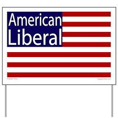 American Liberal Yard Sign