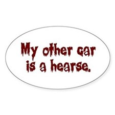 My Other Car is a Hearse Oval Decal