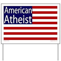 American Atheist Lawn Yard Sign