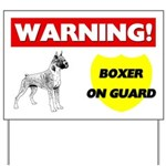Warning Boxer On Guard Yard Sign