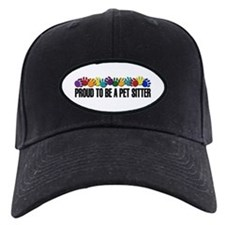 Proud To Be A Pet Sitter Baseball Hat