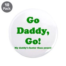"""go daddy go 3.5"""" Button (10 pack)"""