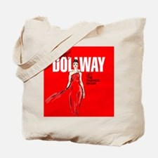 Project Dollway Tote Bag