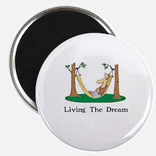 Unique Living the dream Magnet