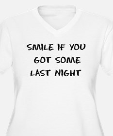 Smile If You Got Some T-Shirt