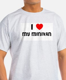 I LOVE MY MINIVAN T-Shirt