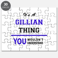 It's GILLIAN thing, you wouldn't understand Puzzle