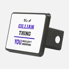 It's GILLIAN thing, you wo Hitch Cover